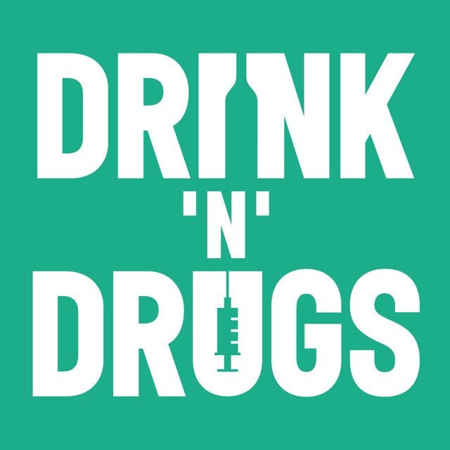 Drink 'n' Drugs